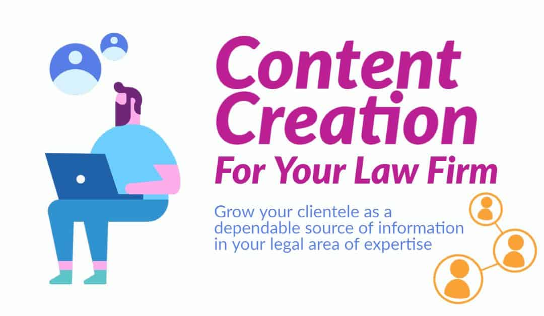 Content Creation for Your Law Firm